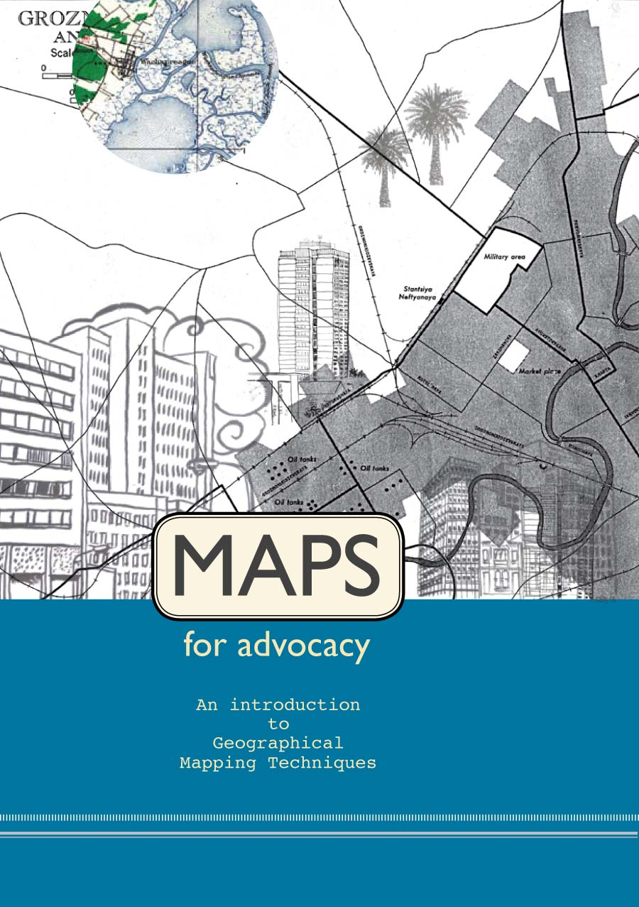 Maps for Advocacy: An Introduction to Geographical Mapping ... Geographical Mapping on